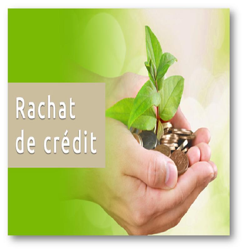 Comment faire un rachat de crédit